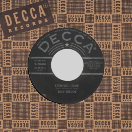JOEY BISCOE - You Lovin' Doll / Eternal Love - 45T (SP 2 titres)