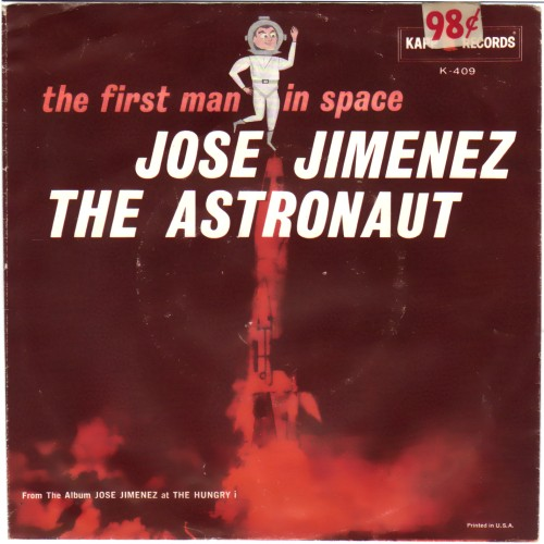 JOSE JIMENEZ - The Astronaut Pt 1 / same Pt 2 (The First Man In Space) - 45T (SP 2 titres)