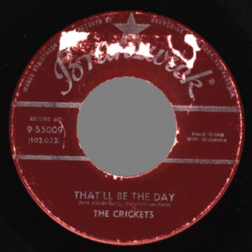 THE CRICKETS 'W/ BUDDY HOLLY' - That'll Be The Day / I'm Looking For Someone To Love - 45T (SP 2 titres)