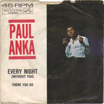 PAUL ANKA - Every Night / There You Go - 45T (SP 2 titres)