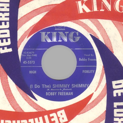 BOBBY FREEMAN - (I Do The) Shimmy Shimmy / You Don't Understand Me - 7inch (SP)