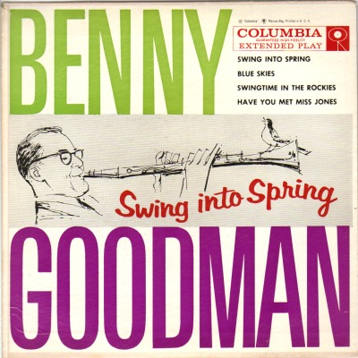 Benny Goodman - Swing Into Spring + 3