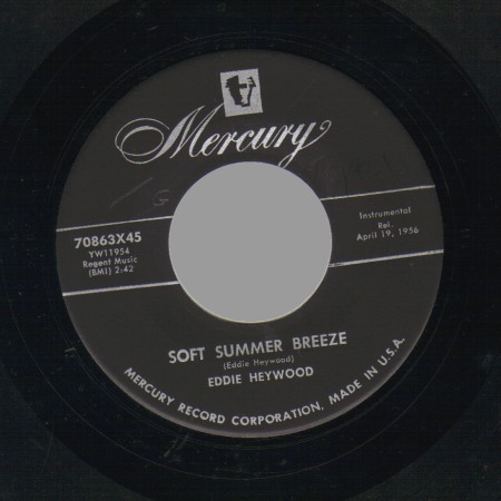 EDDIE HEYWOOD - Soft Summer Breeze / Heywood's Bounce - 45T (SP 2 titres)