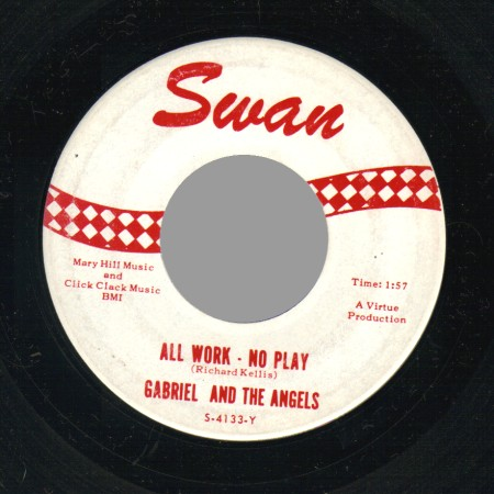 GABRIEL AND THE ANGELS - All work, No play / Peanut butter song - 45T (SP 2 titres)