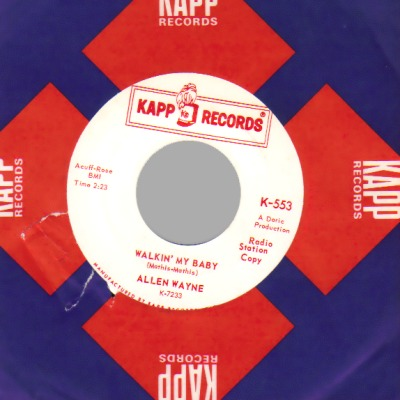 ALLEN WAYNE - Tell Me Why / Walkin' My Baby - 45T (SP 2 titres)