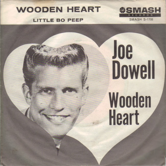 JOE DOWELL - Wooden Heart / Little Bo Peep - 45T (SP 2 titres)