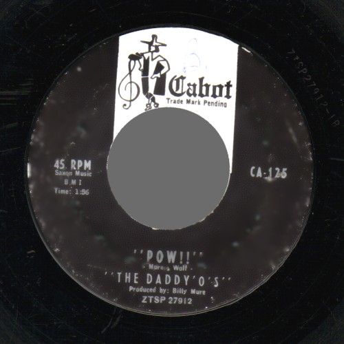 THE DADDY-O'S - Pow ! / Don't Bother Me - 45T (SP 2 titres)