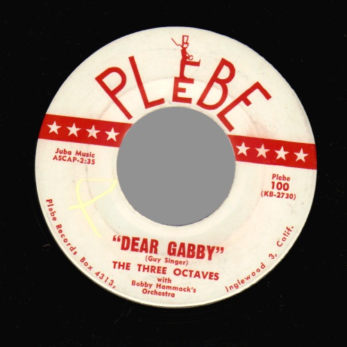 THE THREE OCTAVES - Dear Gabby / All I Want And Need - 45T (SP 2 titres)