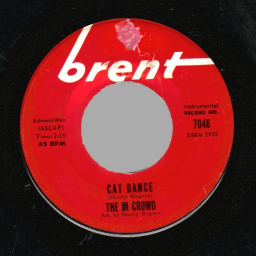 THE IN CROWD - Cat Dance / Grapevine - 45T (SP 2 titres)