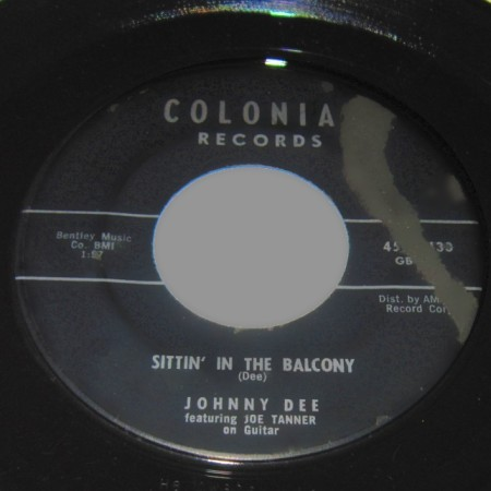 JOHNNY DEE - Sittin' In The Balcony / A-Plus In Love - 45T (SP 2 titres)