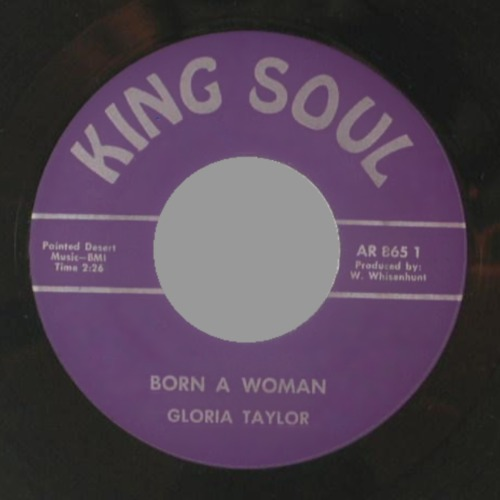 GLORIA TAYLOR - Born A Woman / Do Your Duty - 45T (SP 2 titres)