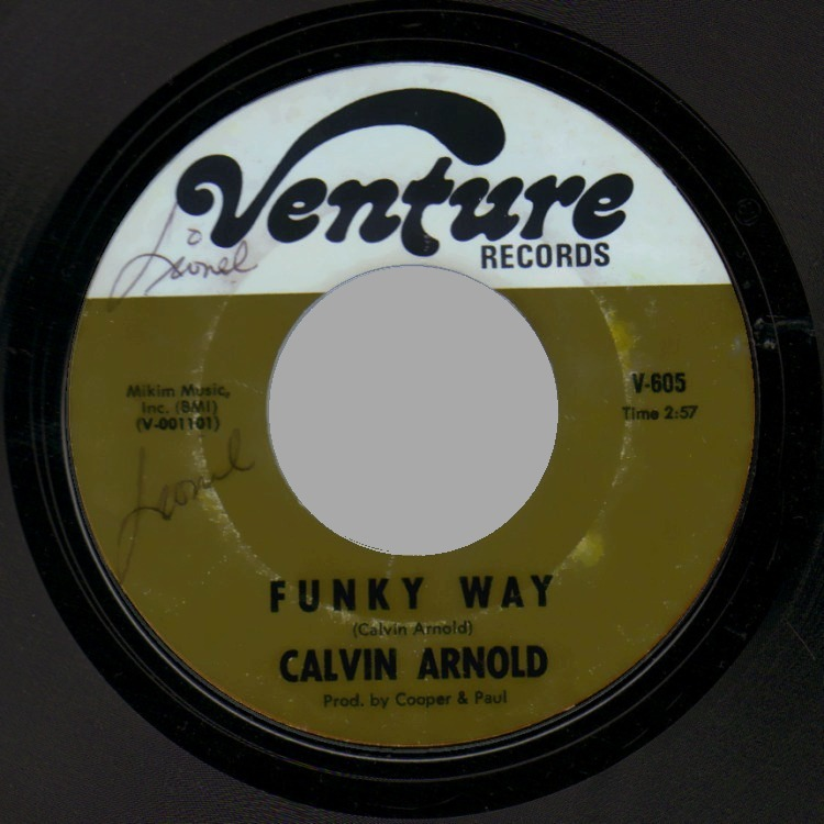 CALVIN ARNOLD - Snatchin' Back / Funky Way To Treat Somebody - 45T (SP 2 titres)