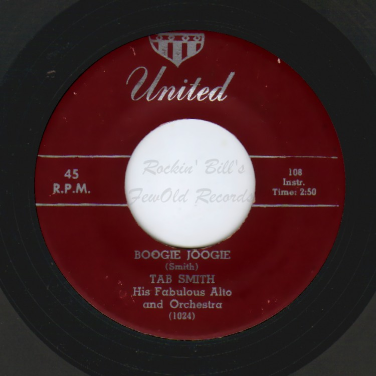 TAB SMITH HIS FABULOUS ALTO AND ORCHESTRA - Boogie Joogie / Hands Across The Table - 45T (SP 2 titres)