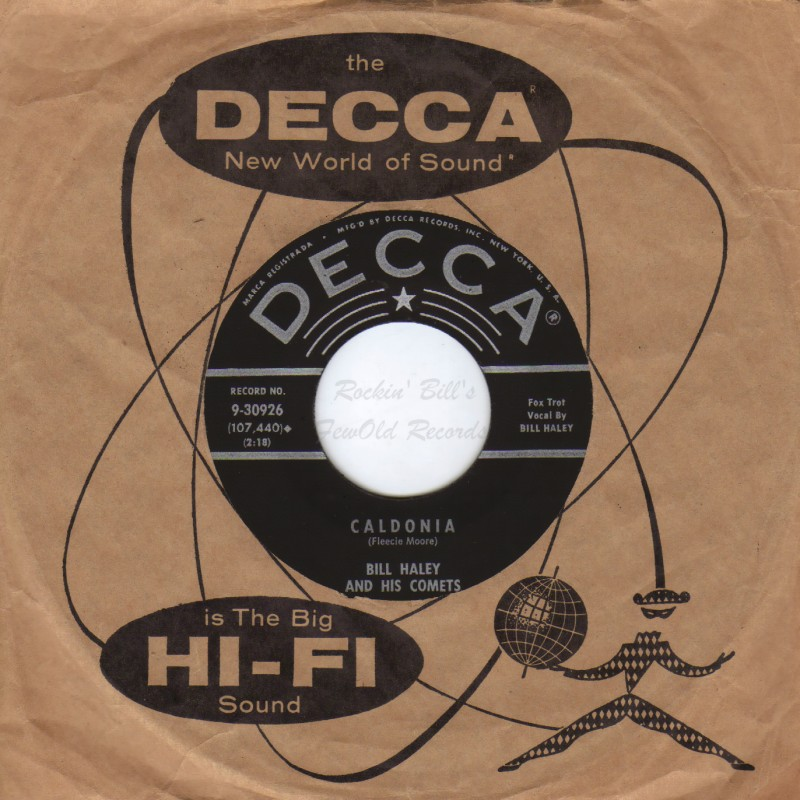 BILL HALEY & HIS COMETS - Caldonia / Shaky - 45T x 1
