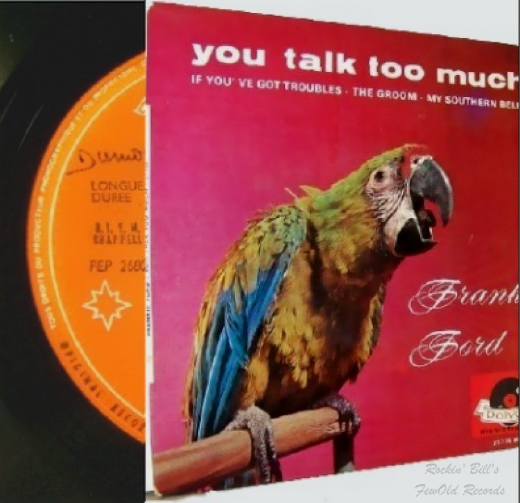 FRANKIE FORD - You talk too much + 3 & PS - 45T (EP 4 titres)