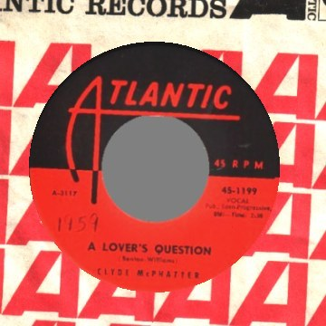 Mcphatter,Clyde A+Lover's+Question+/+I+Can't+Stand+Up+Alone 45RPM
