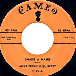 Mike Pedicin Quintet - The Dickie Doo / Shake A Hand