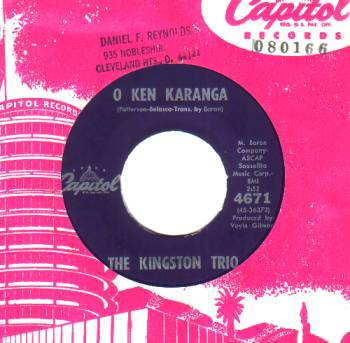 The Kingston Trio Where+Have+All+The+Flowers+Gone+/+O+Ken+Karanga 45RPM