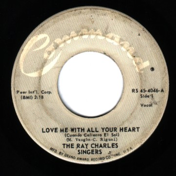 Ray Charles Singers - Love Me With All Your Heart / Sweet Little Mountain Bird