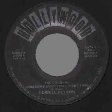 LOWELL FULSON - Original Lonesome Christmas / Same (part 2) - 7inch (SP)