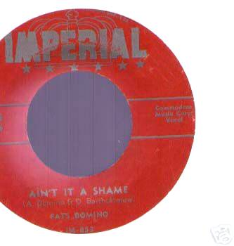 Fats Domino - Ain't It A Shame / La-la
