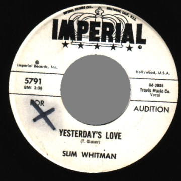 Slim Whitman - Yesterday's Love�/ Sure Looks Lonesome