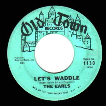 The Earls Let's+Waddle+/+Remember+Then 45RPM