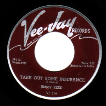 JIMMY REED - Take Out Some Insurance / You Know I Love You - 7inch (SP)