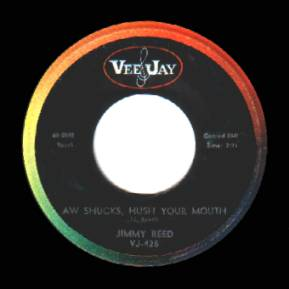 JIMMY REED - Aw Shucks, Hush Your Mouth / Baby, What's Wrong - 7inch (SP)