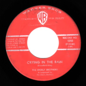 Crying In The Rain / I'm Not Angry - Everly Brothers